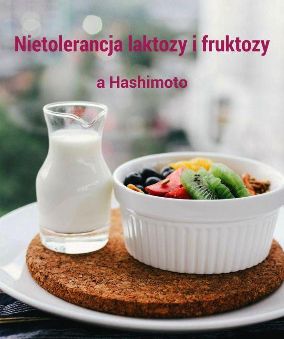 nietolerancja laktozy i fruktozy